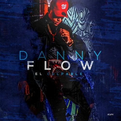 El Culpable by Danny Flow