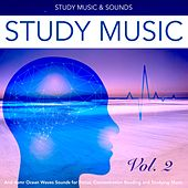 Study Music and Asmr Ocean Waves Sounds for Focus, Concentration Reading and Studying Music, Vol. 2 by Study Music