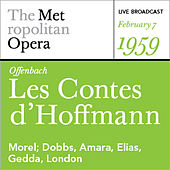 Offenbach: Les Contes d'Hoffmann (February 7, 1959) by Various Artists