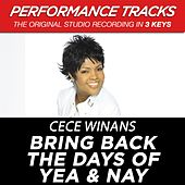 Bring Back The Days Of Yea & Nay (Premiere Performance Plus Track) de Cece Winans