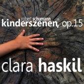 Schumann: Kinderszenen de Clara Haskil