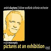 Mussorgsky: Pictures At an Exhibition by Kölner Rundfunk Sinfonie Orchester