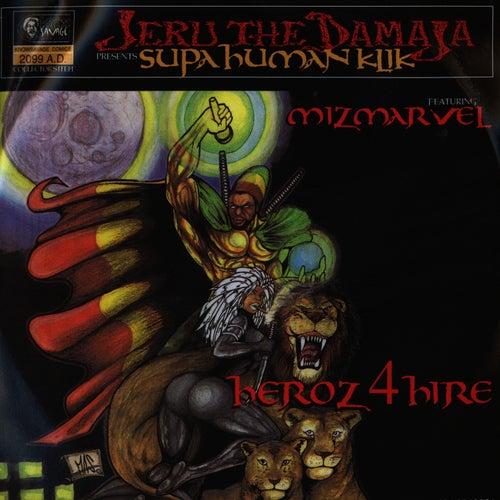 Heroz4Hire by Jeru the Damaja