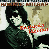 Kentucky Woman by Ronnie Milsap
