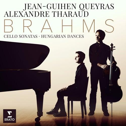 Brahms: Cello Sonatas Nos 1, 2 & 6 Hungarian Dances by Alexandre Tharaud