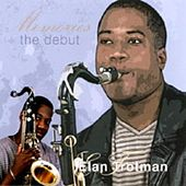 Memories - The Debut de Elan Trotman