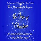 The Joys of Christmas by Marymount Singers of New York