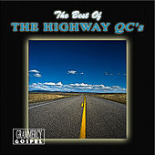 The Best Of The Highway QCs by The Highway Q.C.'s