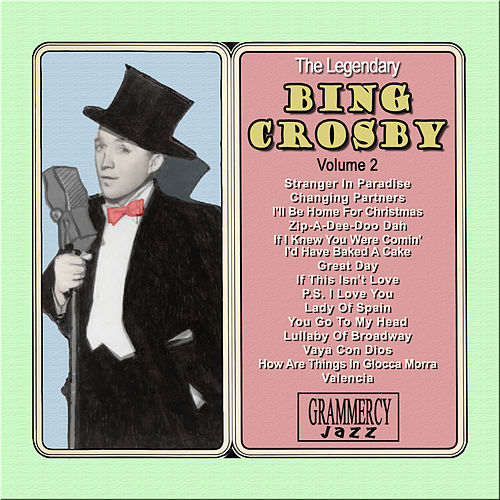 The Legendary Bing Crosby Volume 2 by Various Artists
