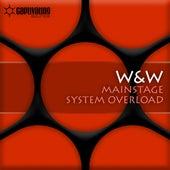 Mainstage / System Overload von W&W