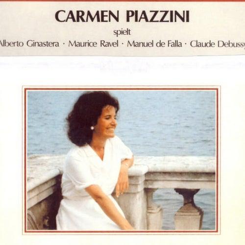 Carmen Piazzini spielt Alberto Ginastera, Maurice Ravel, Manuel de Falla, Claude Debussy by Carmen Piazzini