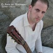 El Arpa del Guerrero by Gerret Lebuhn