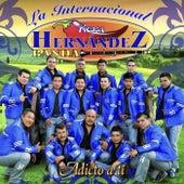 Adicto a Ti by La Internacional Picosa Hernández Banda