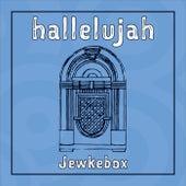 Hallelujah de Jewkebox