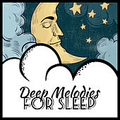 Deep Melodies for Sleep by Relaxation and Dreams Spa
