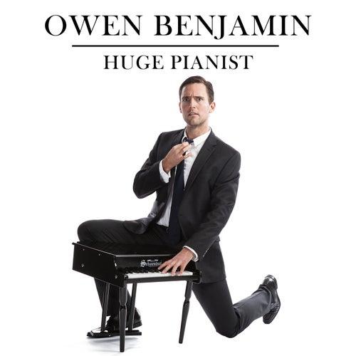 Huge Pianist by Owen Benjamin