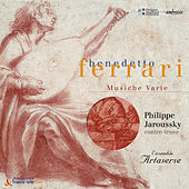 Benedetto Ferrari: Musiche Varie a voce sola, libri I, II & III by Various Artists