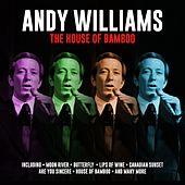 The House of Bamboo by Andy Williams