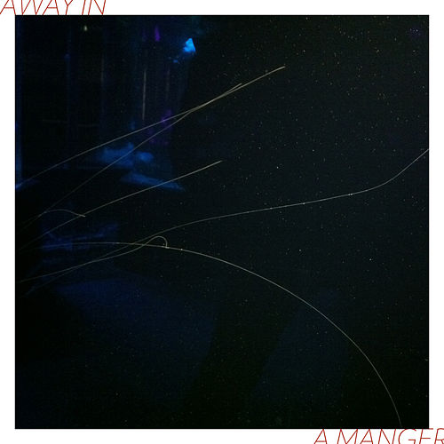 Away in a Manger by Minco Eggersman