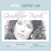 Ellas Cantan Asi by Guadalupe Pineda