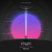 World To Me - Remix EP by Tchami