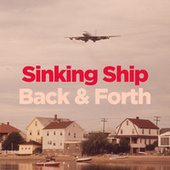 Sinking Ship / Back & Forth by WILD CHILD