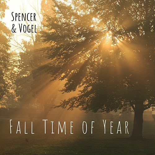 Fall Time of Year by Spencer