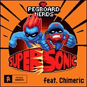 Supersonic (feat. Chimeric) de Pegboard Nerds