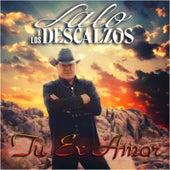 Tu Ex Amor by Lalo Y Los Descalzos