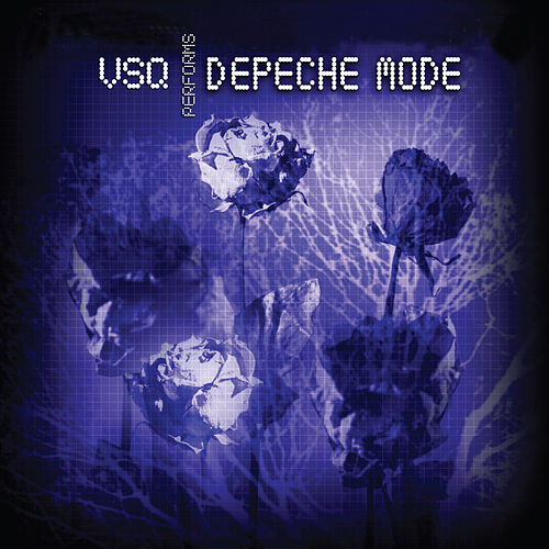The String Quartet Tribute To Depeche Mode by Various Artists