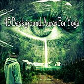 45 Background Auras For Yoga by Yoga Music