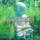55 Yoga Sounds by Yoga Music