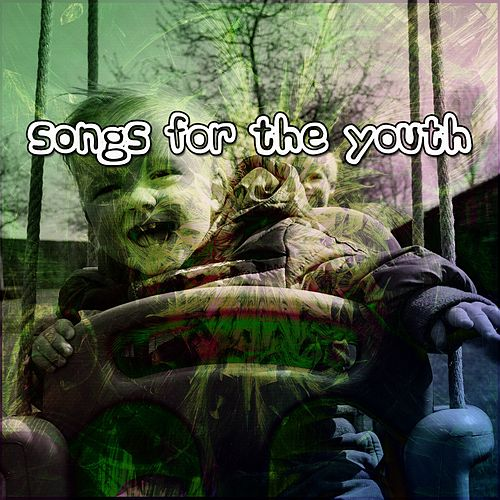 Songs For The Youth by Nursery Rhymes