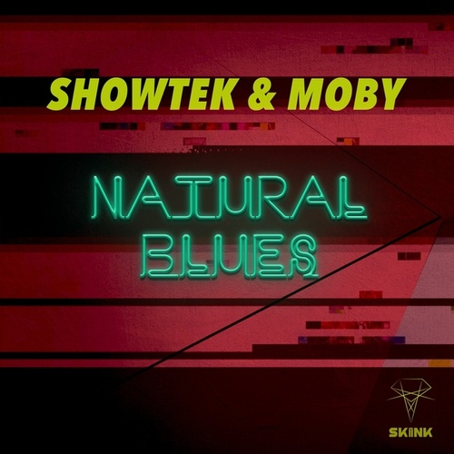 Natural Blues by Showtek
