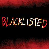 Blacklisted by Blacklisted
