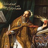 Verdad Eterna (San Agustin) by Jésed