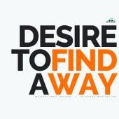 Desire to Find a Way (Motivational Speech) de Fearless Motivation