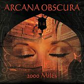 2000 Miles by Arcana Obscura