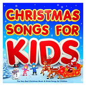 Christmas Songs For Kids - The Very Best Christmas Music & Xmas Songs for Children by Various Artists