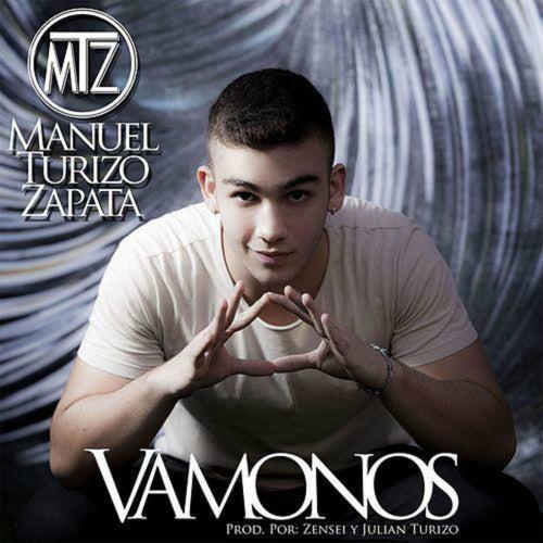 Vámonos de Manuel Turizo Zapata (MTZ)