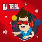 Kerst Feest van Kinderliedjes Dj Trial and Mc Error
