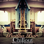 Budha Bar: Chillout by Various Artists