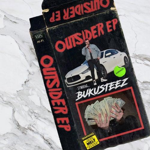Outsider EP by BukuSteez