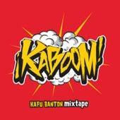 Mixtape: Kaboom de Kafu Banton