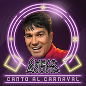 Canto al Carnaval by Checo Acosta