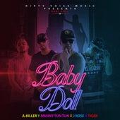 Baby Doll (feat. A-Killer, J Rose & Tiger) de Manny Tun Tun