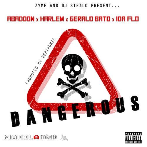 Dangerous (feat. Abaddon, Harlem, Gerald Bato & Ida Flo) by Zyme