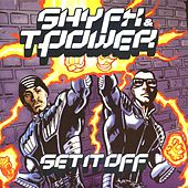 Set It Off by T-Power