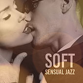 Soft Sensual Jazz by Relaxing Piano Music