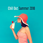 Chill Out Summer 2018 von Chill Out